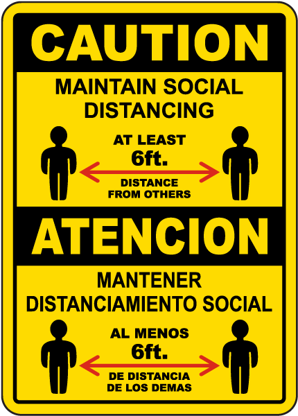 Bilingual Maintain Social Distancing At Least 6 Ft Sign