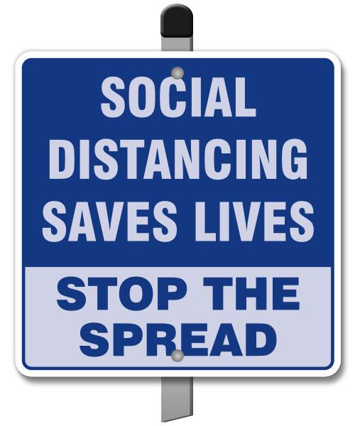 Social Distancing Saves Lives Yard Sign
