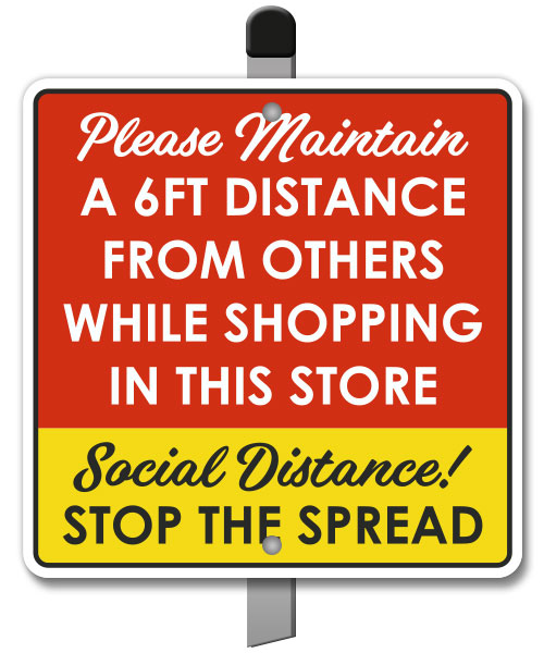 Please Maintain 6ft Distance Yard Sign