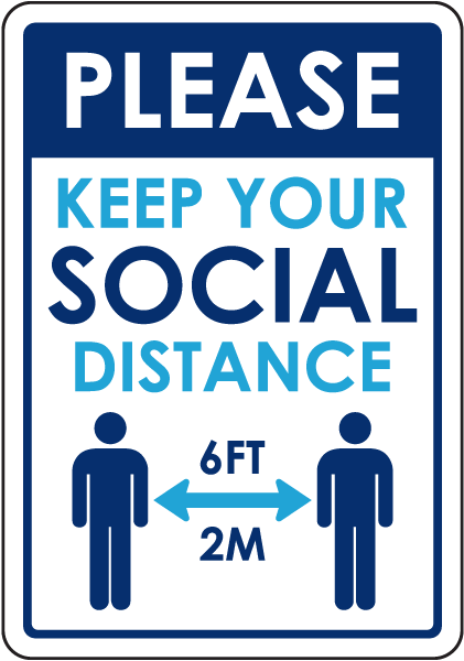 Please Keep Your Social Distance Yard Sign
