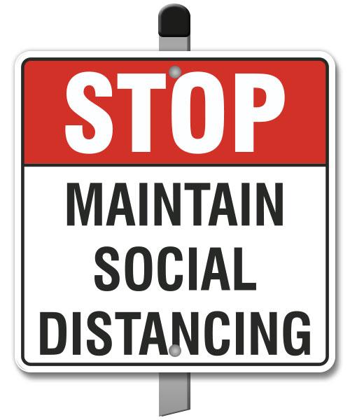 Stop Maintain Social Distancing Yard Sign