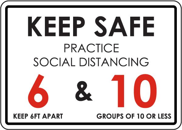 Keep Safe Practice Social Distancing Sign