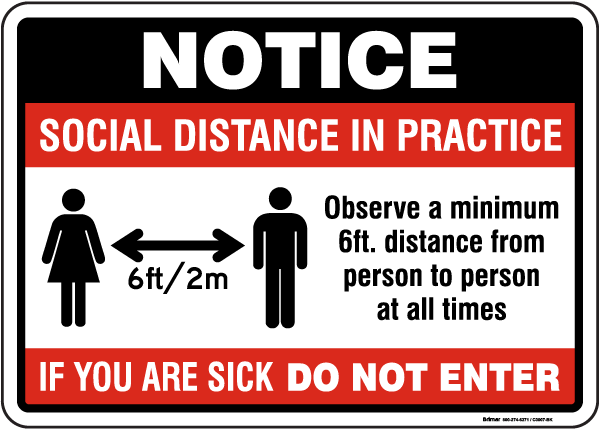 Social Distance in Practice Sign