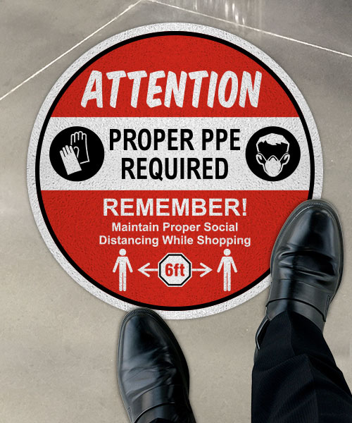 Attention Proper PPE Required Floor Sign