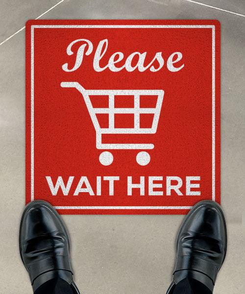 Please Wait Here Floor Sign