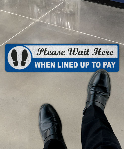 Please Wait Here When Lined up Floor Sign