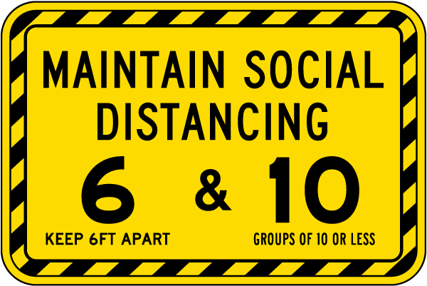 Maintain Social Distancing Sign