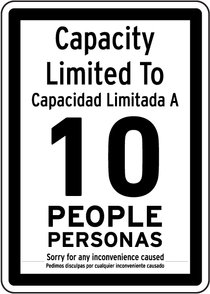 Bilingual Capacity Limited Sign