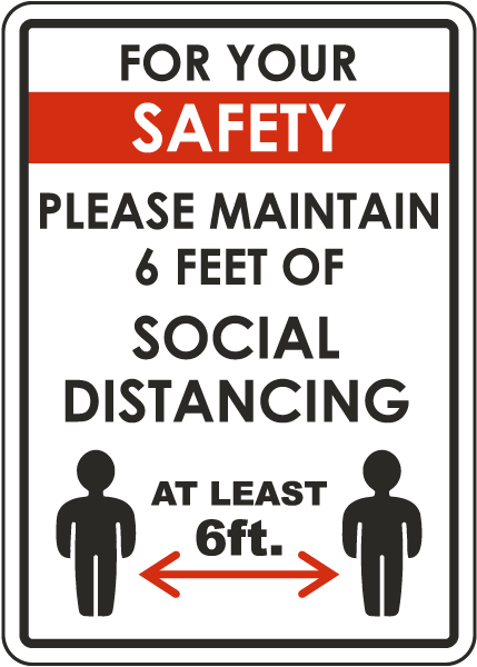 For Your Safety Maintain Social Distancing Sign