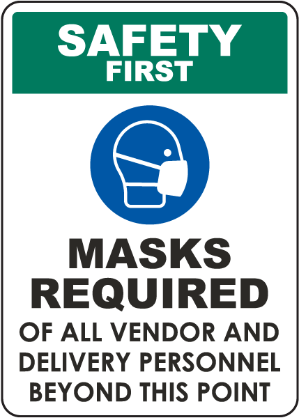 Safety First Masks Required Sign