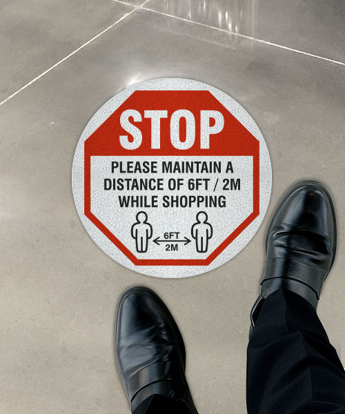Stop Maintain 6 Feet While Shopping Floor Sign