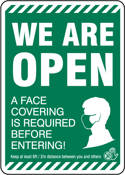 We Are Open, Face Covering Required Sign