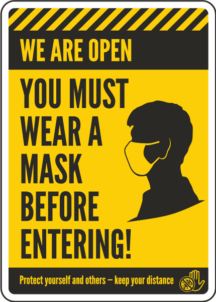 We Are Open, Wear a Mask Sign