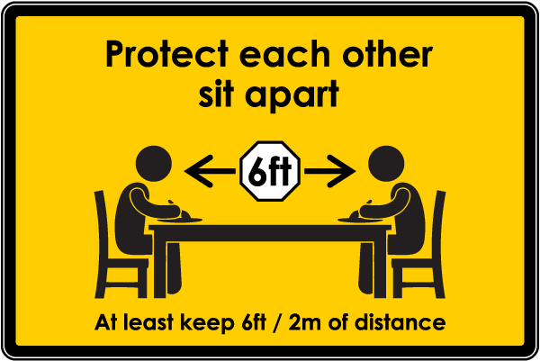 Protect Each Other, Sit Apart Sign