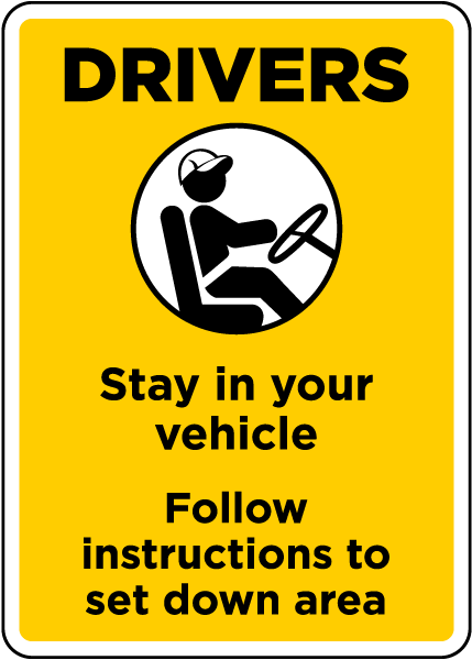 Drivers Stay in Your Vehicle Sign