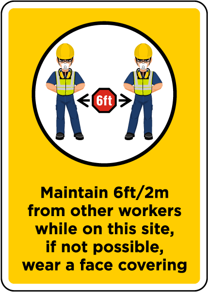 Workers Maintain 6ft Sign