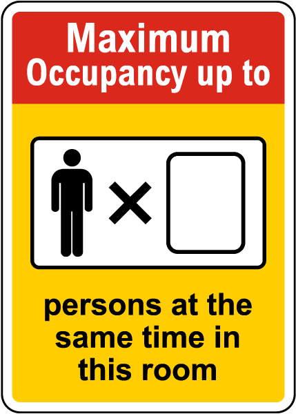 Maximum Occupancy Up To Sign