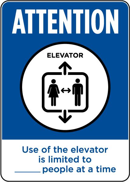 Attention Elevator Limitation Sign