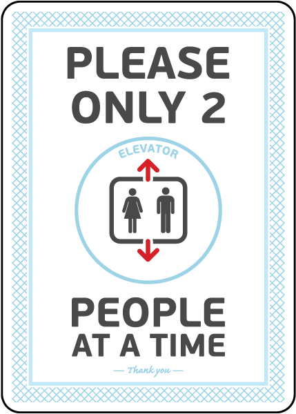 Elevator 2 People At a Time Sign