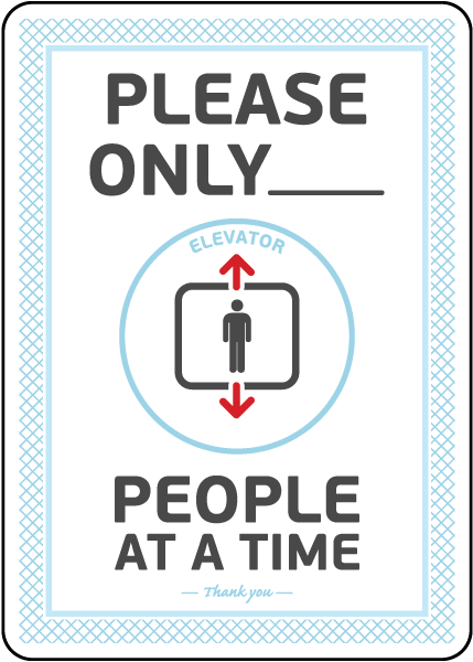 Elevator Number of People At a Time Sign