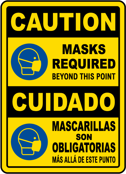 Bilingual Caution Masks Required Beyond This Point Sign