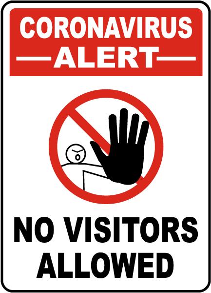 Coronavirus Alert No Visitors Allowed Sign