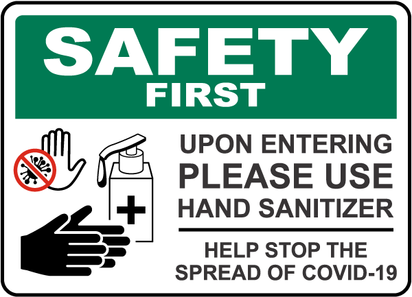 Safety First Please Use Hand Sanitizer Sign