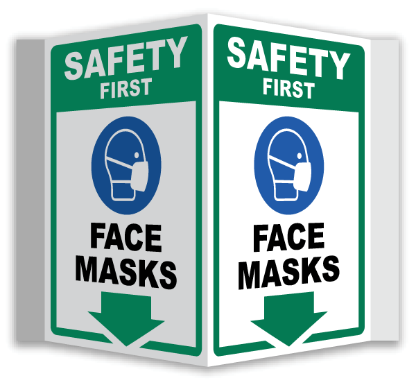 Safety First Face Masks 3-Way Sign