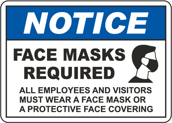 Notice Face Masks Required Sign