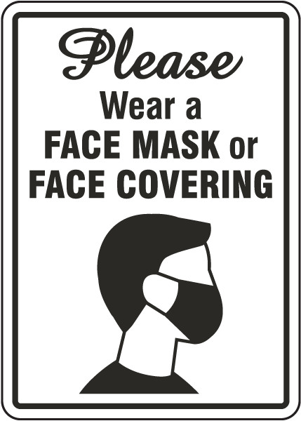 Please Wear Face Mask Or Face Covering Sign