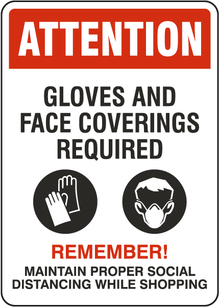 Attention Gloves And Face Covering Required Sign