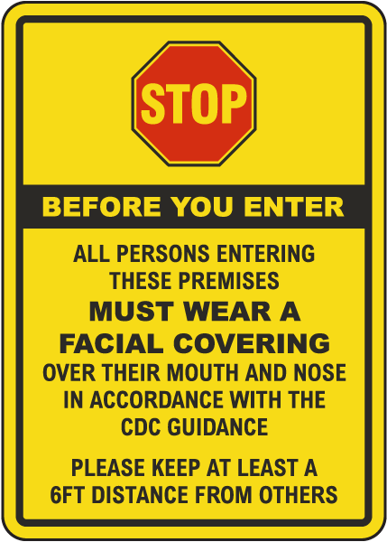 Stop All Persons Must Wear Face Covering Sign