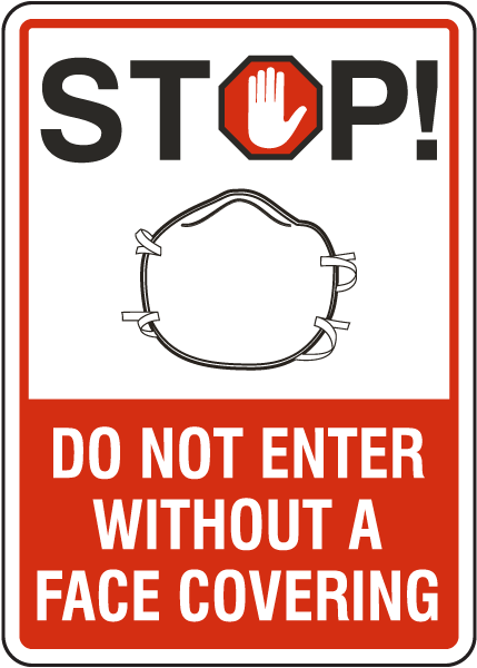 Stop Do Not Enter Without Face Covering Sign