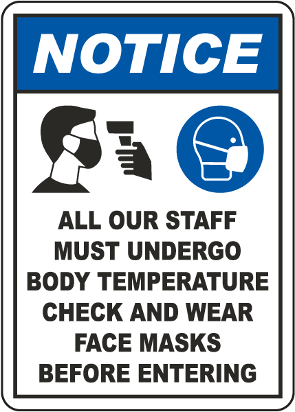 Notice Staff Must Undergo Temperature Check Sign