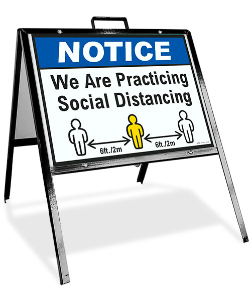 Notice We Are Practicing Social Distance Sandwich Board Sign