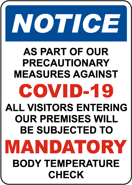Notice All Visitors Subjected To Mandatory Temperature Check Sign