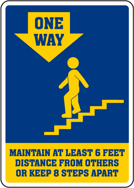 One Way Maintain At Least 6 Feet Distance Down Arrow Sign