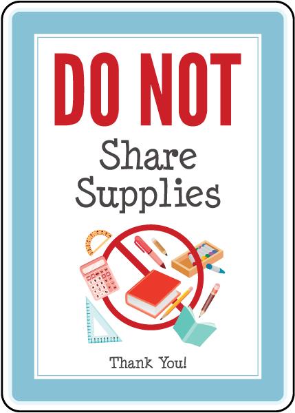 Do Not Share Supplies Sign