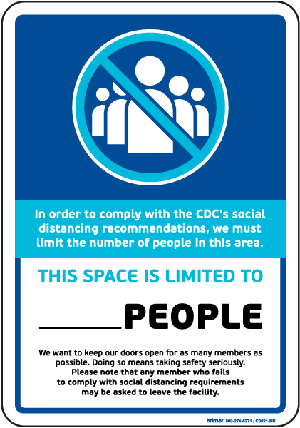 Social Distancing Space Limited Sign