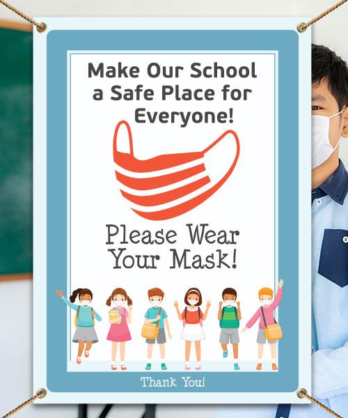 Make our School Safe! Wear Your Mask Banner