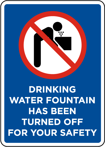 Drinking Water Fountain Closed Sign