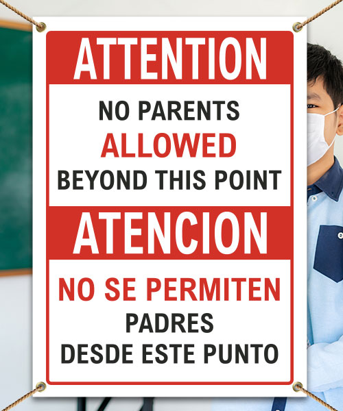 Bilingual Attention No Parents Beyond This Point Banner