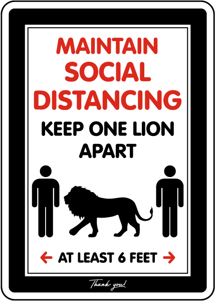 Maintain Social Distancing Lion Sign