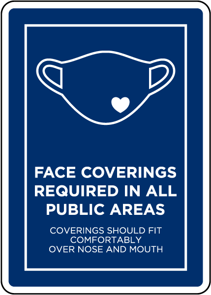 Face Coverings Required In All Public Areas Sign