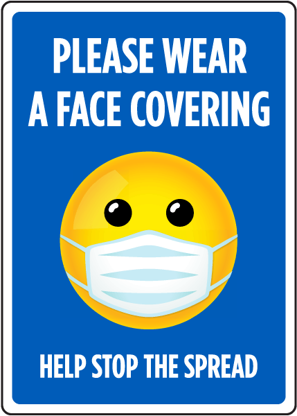 Please Wear A Face Covering, Help Stop The Spread Sign