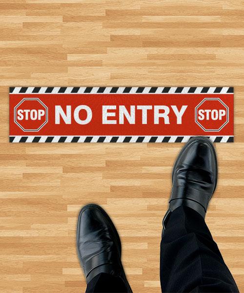 Stop No Entry Floor Sign