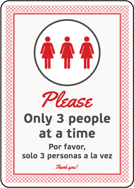 Bilingual Please Only Three People At a Time Sign