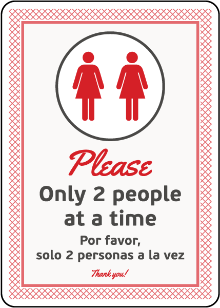 Bilingual Please Only Two People At a Time Sign