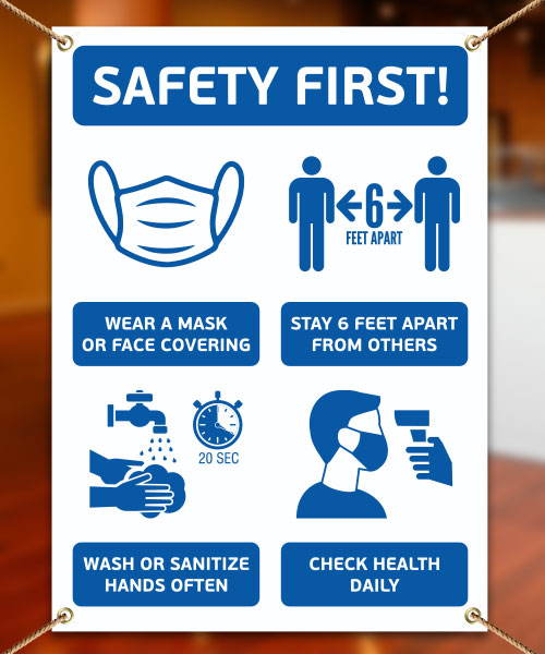 Safety First! Wear A Mask and Stay 6Ft Apart Banner