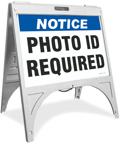 Notice Photo ID Required Sandwich Board Sign